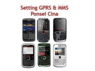 Setting GPRS & MMS