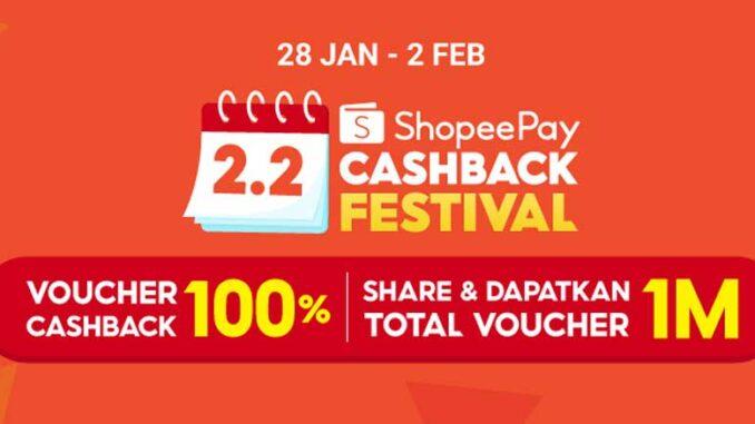 2.2 ShopeePay Cashback Festival