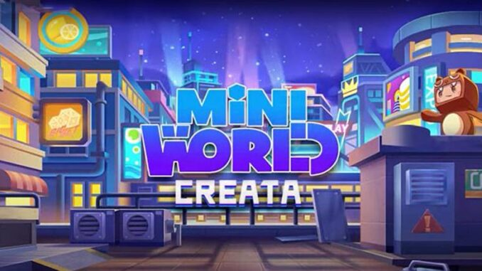 Mini World: CREATA